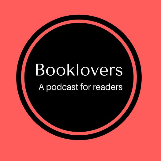 Booklovers Episode 9: Recently Enjoyed Books