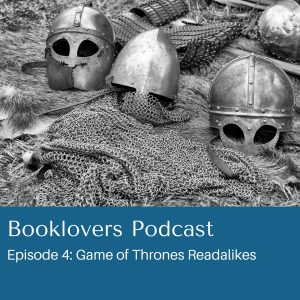 Podcast game of thrones readalikes