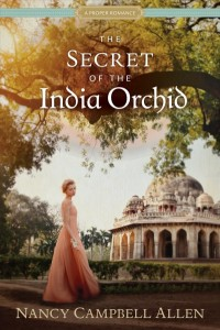 The secret of the India orchid / Nancy Campbell Allen