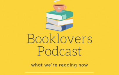Booklovers Podcast: What We're Currently Reading